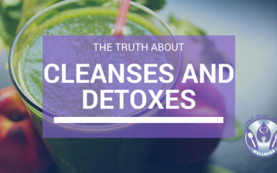 The Truth About Cleanses And Detoxes:  4 Biggest Myths De-bunked